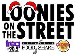 Loonies on the Street